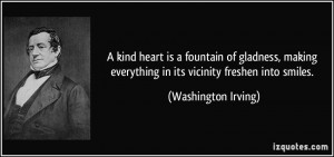 ... everything in its vicinity freshen into smiles. - Washington Irving