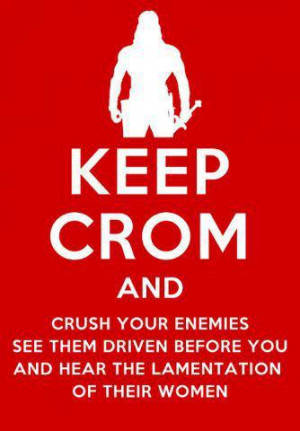 By Crom... This made me smile!