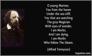 young Mariner, You from the haven Under the sea-cliff, You that are ...