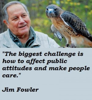 Jim fowler famous quotes 2