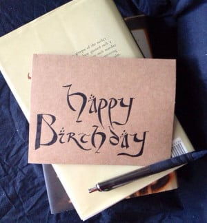 Hobbit / Lord of the Rings Birthday Card, Kraft or white paper, blank ...