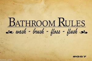 Bathroom Rules wash-brush-floss-flush