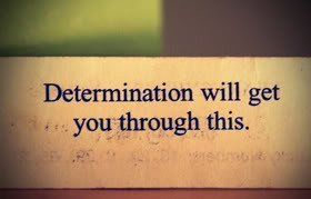 Determination Quotes & Sayings