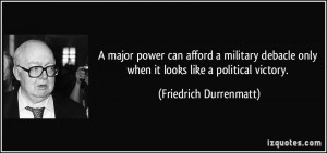 major power can afford a military debacle only when it looks like a ...