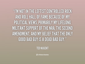 Ted Nugent Stupid Quotes
