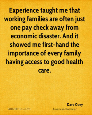 Experience taught me that working families are often just one pay ...