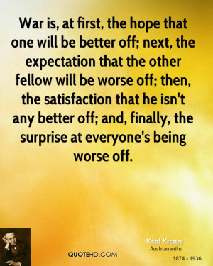 ... better off; and, finally, the surprise at everyone's being worse off