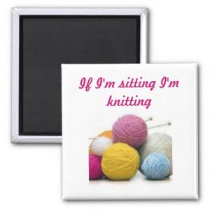 Knitting quotes fridge magnet