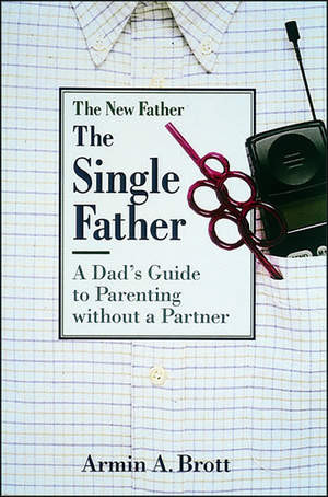 lasplash.comThe Single Father: A Dad's
