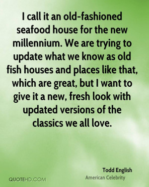 call it an old-fashioned seafood house for the new millennium. We ...