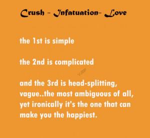 Crush – Infatuation – Love