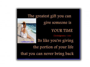 give someone is your time its like you're giving the portion of your ...