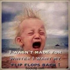 go away winter more flipflops cant wait quotes hate winter summer ...
