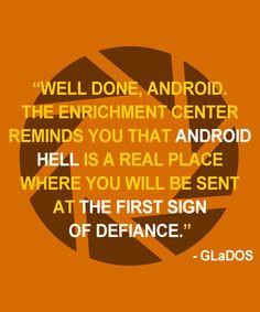 GLaDOS Quotes. Portal 2 More