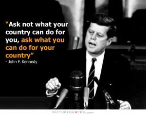... Quotes Patriotic Quotes Patriotism Quotes John F Kennedy Quotes