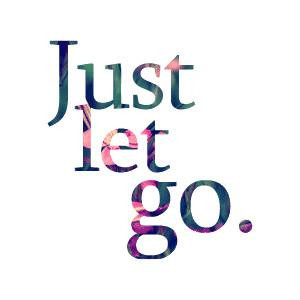 Itsme867 Letting Go quotes