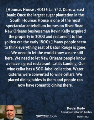 ... great restaurant, Latil's Landing. Our wine cellar has a 500-label