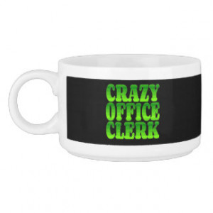 Crazy Office Clerk in Green Chili Bowl