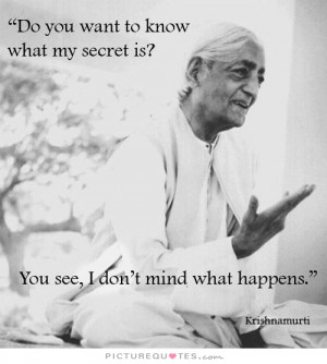 ... Quotes Inner Peace Quotes I Dont Care Quotes Jiddu Krishnamurti Quotes