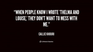 Famous Thelma And Louise Quotes