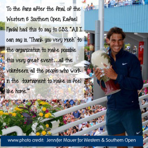 Rafael Nadal quote from Western & Southern Open tennis tournament in ...
