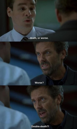 Dr. House Best Quotes EVER 00