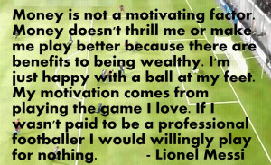 Lionel Messi quotes with pictures / images