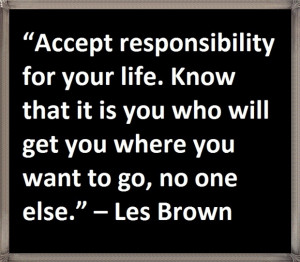 Accept responsibility