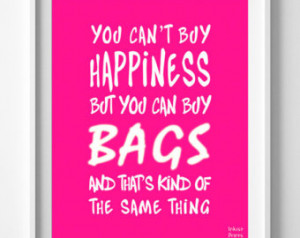 Bags Poster, Fashion, Can't buy Happiness, typography, Inspirational ...