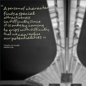Quotes Picture: a person of character finds a special attractiveness ...