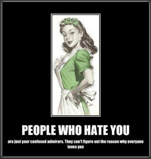 People who hate you quotes about life