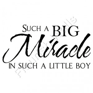 Big Miracle in Such a Little Boy - Baby Nursery Vinyl Wall Decal Quote ...