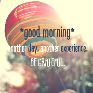 Good Morning Quotes to Start An Amazing Day