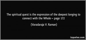 The spiritual quest is the expression of the deepest longing to ...
