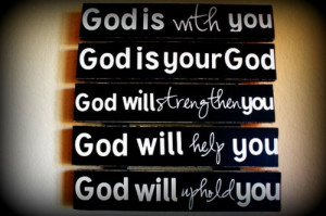 God is with you…
