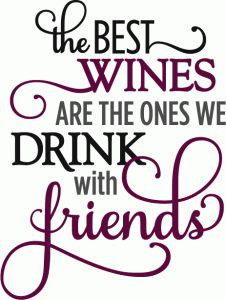 ... Store - View Design #62603: best wines drink with friends - phrase