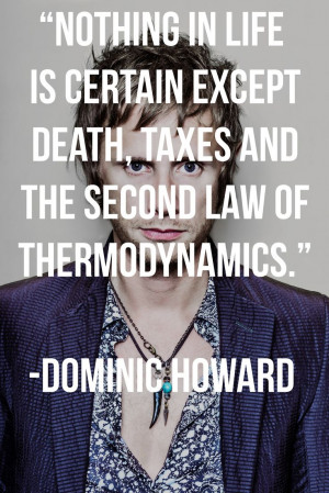 ... and the second law of thermodynamics.