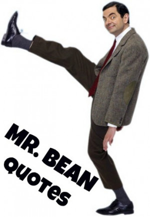 Mr. Bean Quotes