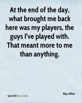 Ray Allen Quotes
