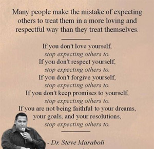 If You Don't Love Yourself Stop Expecting Others to