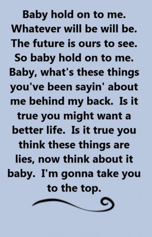 Eddie Money - Baby Hold On To Me - song lyrics, song quotes, songs ...