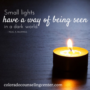 Small Lights Quote - Colorado Counseling Center