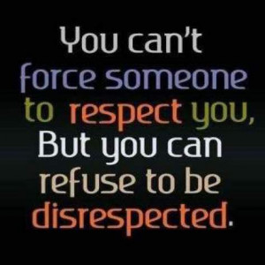 Demand your Respect. #Quote