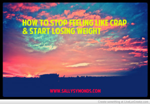 how_to_stop_feeling_like_crap_and_start_losing_weight-404721.jpg?i