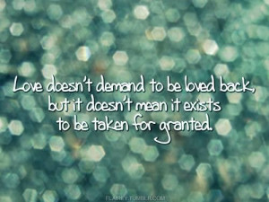 Love taken for granted quotes