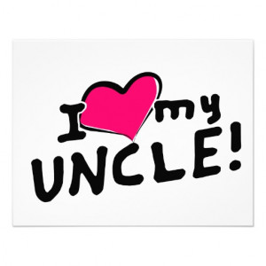 Love My Uncle I love (heart) my uncle!