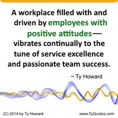 Positive Thinking. Positive Attitude. Employee Quotes. Employee Morale ...