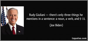 Rudy Giuliani — there's only three things he mentions in a sentence ...