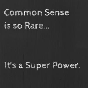 funny quotes common sense