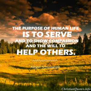 Albert Schweitzer Quote – Purpose of Life